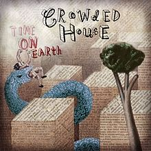 220px_CrowdedHouse_TimeOnEarth