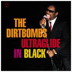 dirtbombs_ultraglide