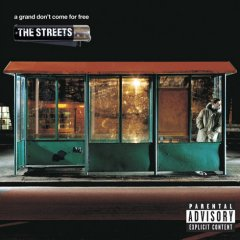 the_streets_a_grand_dont_come_for_free