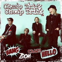 Cheap_Trick_Bang__Zoom__Crazy_1..._Hello