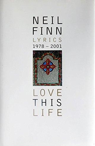 87841_Finn_Neil_Love_This_Life___Lyrics_1978___2001