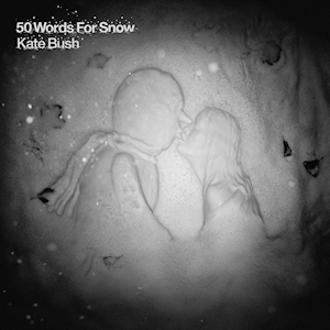 Kate_Bush___50_Words_for_Snow