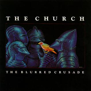 The_Church___The_Blurred_Crusade
