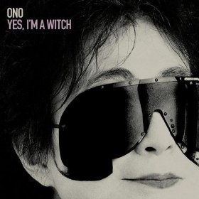 Yoko_Ono_Yes__I_m_a_Witch_