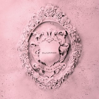 Blackpink_KillThisLove