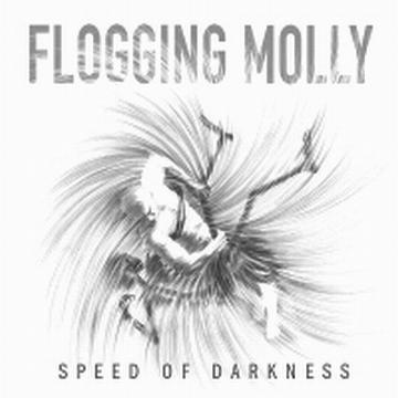 flogging_molly_speed_of_darkness
