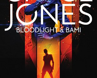 GRACE JONES, BLOODLIGHT AND BAMI, a doco by SOPHIE FIENNES