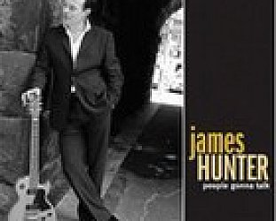 James Hunter, People Gonna Talk (Rounder/Elite) BEST OF ELSEWHERE 2006