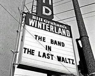 THE BAND'S LAST WALTZ REISSUED (2016): Another twirl on the dancefloor