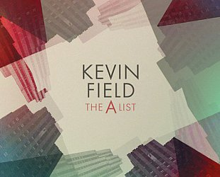Kevin Field: The A List (Warners)