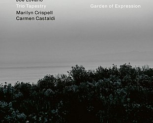 Lovano/Crispell/Castaldi: Garden of Expression (ECM/digital outlets)