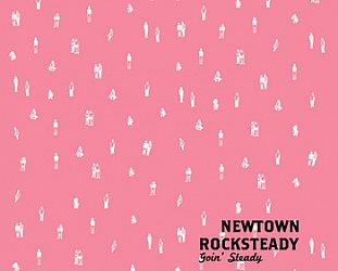 Newtown Rocksteady: Goin' Steady (Loop)