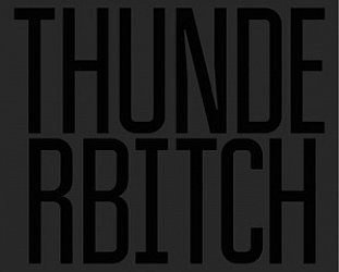 Thunderbitch: Thunderbitch (Rough Trade/The Label)