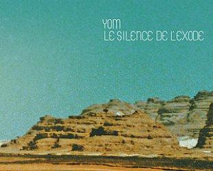 Yom: Le Silence de l'Exode (Buda Musique)