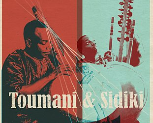 Toumani Diabate and Sidiki Diabate: Toumani & Sidiki (World Circuit)