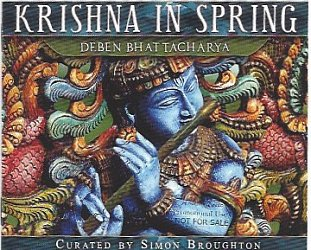 Various Artists: Musical Explorers Series; Deben Bhattacharya, Krishna in Spring (ARC CD/DVD)