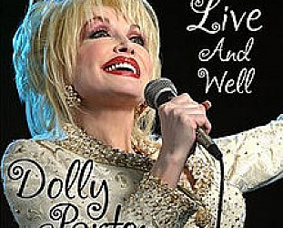 Dolly Parton: Live and Well (Sugar Hill)