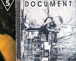 R.E.M. DOCUMENT REISSUED (2012): The times they were a-changin'