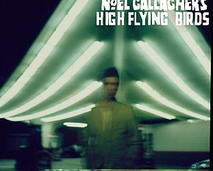 Noel Gallagher's High Flying Birds: Noel Gallagher's High Flying Birds (Mercury)