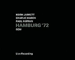 Jarrett, Haden, Motian: Hamburg '72 (ECM/Ode)