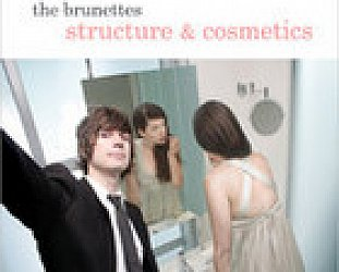 The Brunettes: Structure and Cosmetics (Lil' Chief/Rhythmethod)