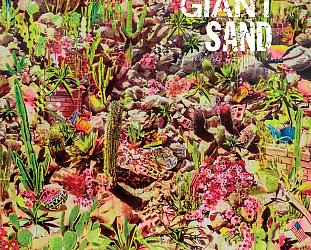 Giant Sand: Returns to Valley of Rain (Fire/Southbound)