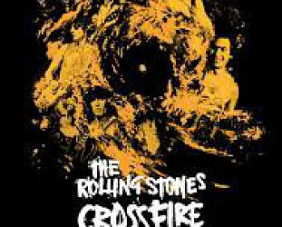 THE BARGAIN BUY: The Rolling Stones; Crossfire Hurricane DVD