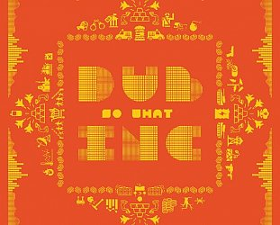 Dub Inc : So What (dub-inc.com)