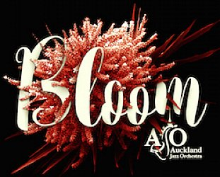 Auckland Jazz Orchestra: Bloom (SDL)