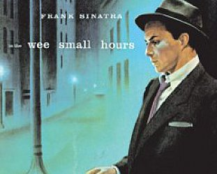 Frank Sinatra: In the Wee Small Hours (1955)