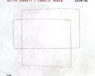 Keith Jarrett and Charlie Haden: Jasmine (ECM/Ode)