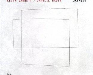 Keith Jarrett and Charlie Haden: Jasmine (ECM/Ode)