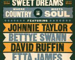 Various Artists: Sweet Dreams; Where Country Meets Soul Vol 2 (Kent/Border)