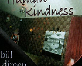 Bill Direen: Human Kindness (Powertool Records)
