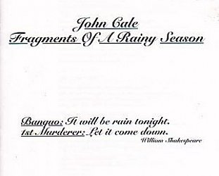 RECOMMENDED REISSUE: John Cale; Fragments of a Rainy Season, expanded edition
