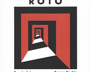 Tom Ludvigson and Trevor Reekie: Roto (Southbound)