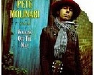 Pete Molinari: Walking Off The Map (Shock/EMI)