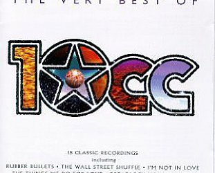 THE BARGAIN BUY: The Very Best of 10cc