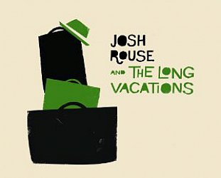 Josh Rouse and the Long Vacations: Josh Rouse and the Long Vacations (Bedroom Classics)