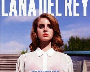 Lana Del Rey: Born to Die (Interscope)