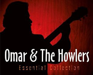 Omar and the Howlers: Essential Collection (Ruf/Yellow Eye)