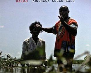 Baloji: Kinshasa Succursale (Crammed Discs/Southbound)