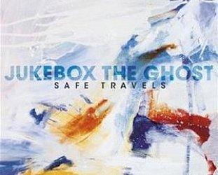 Jukebox the Ghost: Safe Travels (Yep Roc)