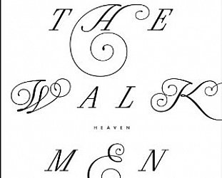The Walkmen: Heaven (Inertia)