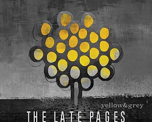 The Late Pages: Yellow and Grey (Ellamy)