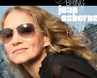 Joan Osborne: Bring It On Home (Saguaro Road)