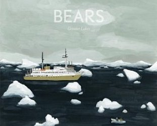Bears: Greater Lakes (Misra/Southbound)