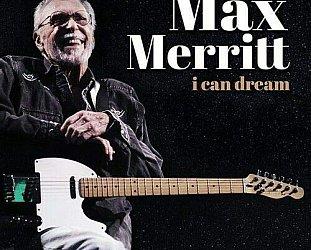 Max Merritt: I Can Dream (Fanfare/Sony/digital outlets)