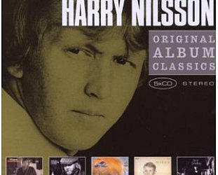 THE BARGAIN BUY: Harry Nilsson; Original Album CLassics (Sony)