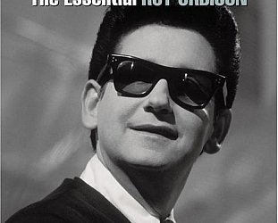 THE BARGAIN BUY: The Essential Roy Orbison